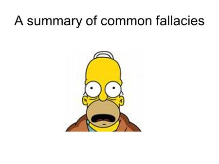 A summary of common fallacies