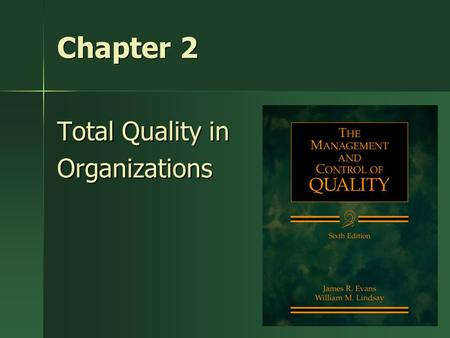 Total Quality in Organizations