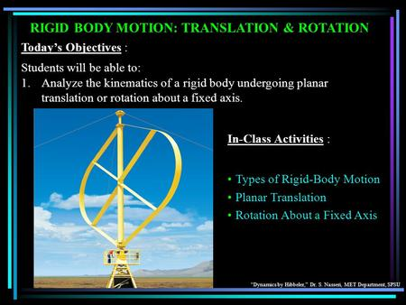 RIGID BODY MOTION: TRANSLATION & ROTATION