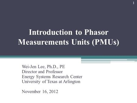Introduction to Phasor Measurements Units (PMUs)