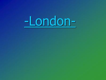 -<strong>London</strong>- -<strong>London</strong>-. Community <strong>and</strong> people There are over seven million people living <strong>in</strong> <strong>London</strong> making it the biggest city <strong>in</strong> Western Europe. Despite its.