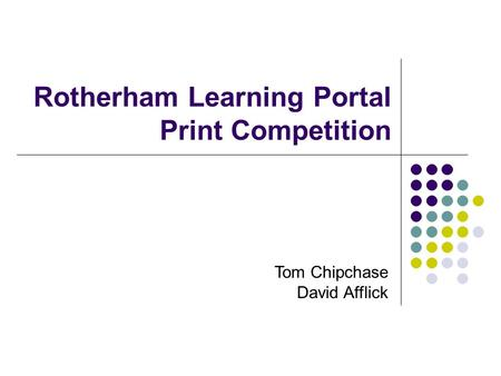 Rotherham Learning Portal Print Competition Tom Chipchase David Afflick.