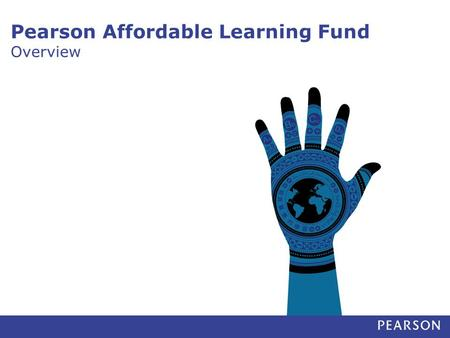 Pearson Affordable Learning Fund Overview. PALF is a venture fund investing in start-ups that deliver financial returns and high quality education 1 PALF.