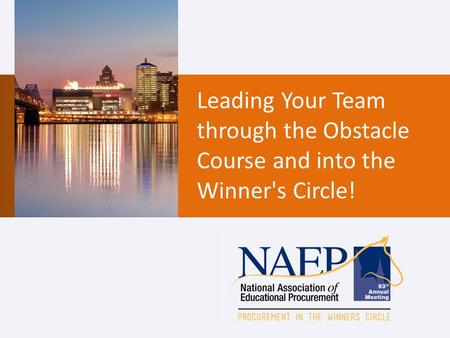 Leading Your Team through the Obstacle Course and into the Winner's Circle!