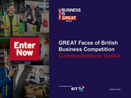 This toolkit contains copy and content for use in promoting the GREAT Faces of British Business competition on the following online channels: Slides 3-4Facebook,