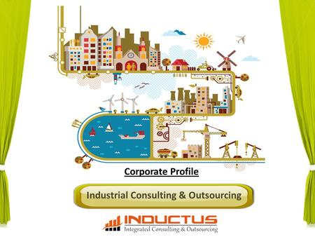 Industrial Consulting & Outsourcing Corporate Profile.