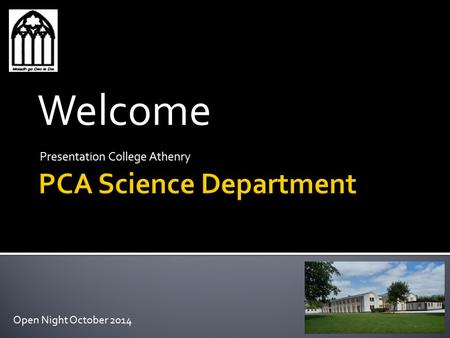 Presentation College Athenry Welcome Open Night October 2014.