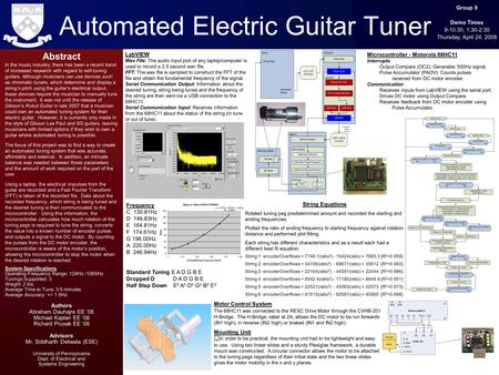 Automated Electric Guitar Tuner Abstract In the music industry, there has been a recent trend of increased research with regard to self-tuning guitars.