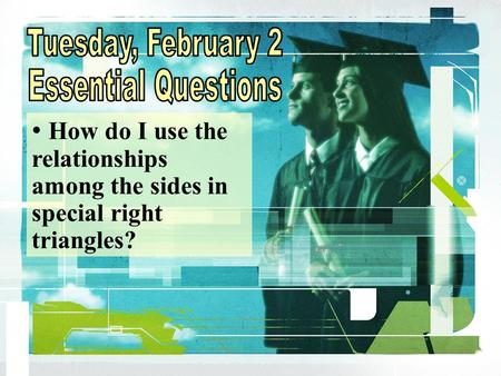 Tuesday, February 2 Essential Questions