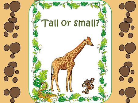 Tall or small?. By Carolyn WilhelmCarolyn Wilhelm Licensed Graphics from The Graphics Factory Wise Owl Factory Licensed Graphics from DigiScraps Studios.