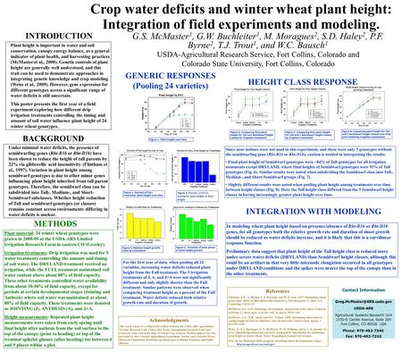 Crop water deficits and winter wheat plant height: Integration of field experiments and modeling. G.S. McMaster 1, G.W. Buchleiter 1, M. Moragues 2, S.D.