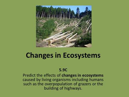 Changes in Ecosystems 5.9C