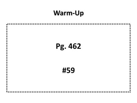 Warm-Up Pg. 462 #59. Warm-Up Warm-Up Cos  = adjacent / hypotenuse opposite hypotenuse 20 29 adjacent a 2 + 20 2 = 29 2 a 2 = 29 2 - 20 2 a 2 = 441 a.