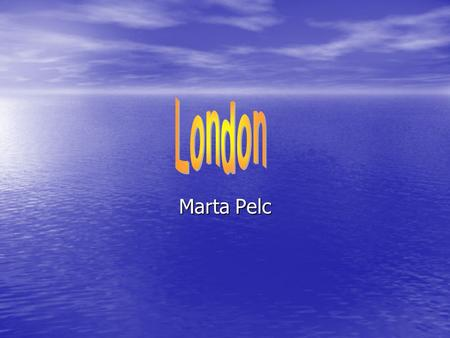 Marta Pelc. The River Thames The River Thames is a major river flowing through southern England including central London The River Thames is a major river.