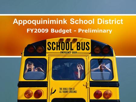Appoquinimink School District FY2009 Budget - Preliminary.