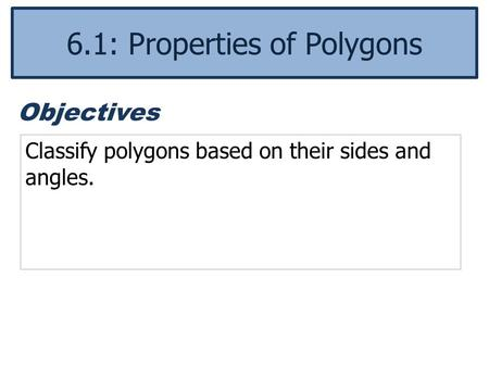 6.1: Properties of Polygons