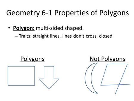 Geometry 6-1 Properties of Polygons
