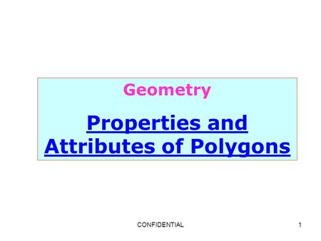 Properties and Attributes of Polygons