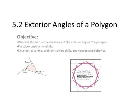 Exceptional 5.2 Exterior Angles Of A Polygon