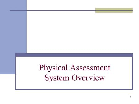 0 Physical Assessment System Overview. 1 PASS Overview The Physical Assessment Subsystem (PASS) measures the physical condition of HUD properties through.
