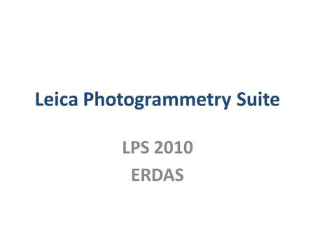 Leica Photogrammetry Suite