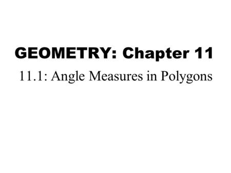 11.1: Angle Measures in Polygons