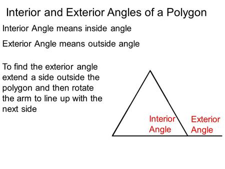 Geometry 5 level 1 interior angles in a triangle ppt - Define exterior angle of a polygon ...