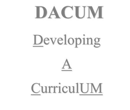 DACUM Developing A CurriculUM