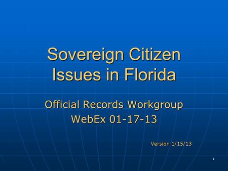 Sovereign Citizen Issues in Florida