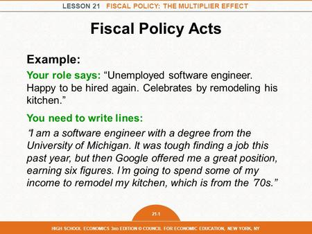 Fiscal Policy Acts Example: