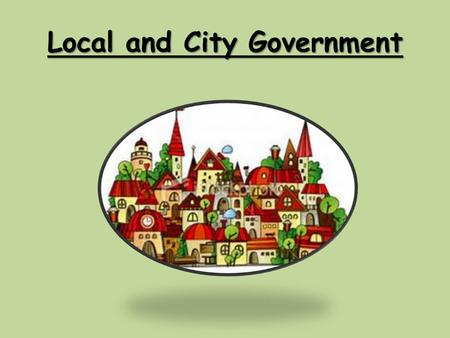 Local and City Government