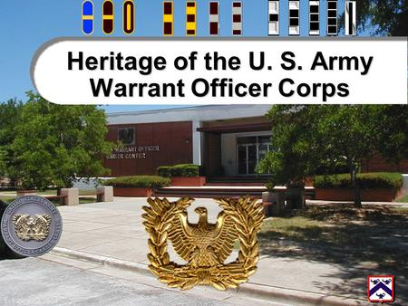 Heritage of the U. S. Army Warrant Officer Corps
