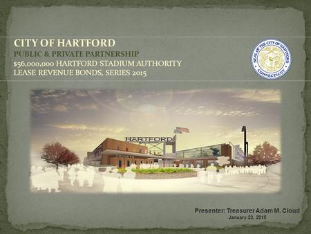 CITY OF HARTFORD PUBLIC & PRIVATE PARTNERSHIP