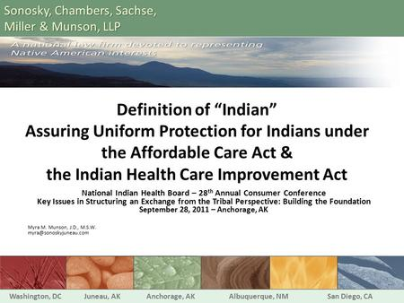 "Definition of ""Indian"" Assuring Uniform Protection for Indians under the Affordable Care Act & the Indian Health Care Improvement Act National Indian Health."