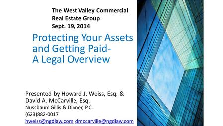 Protecting Your Assets and Getting Paid- A Legal Overview