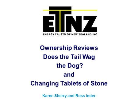 Ownership Reviews Does the Tail Wag the Dog? and Changing Tablets of Stone Karen Sherry and Ross Inder.