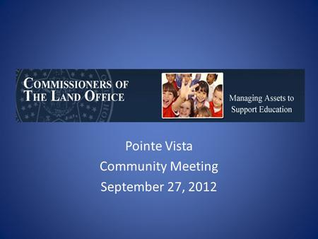 Pointe Vista Community Meeting September 27, 2012.