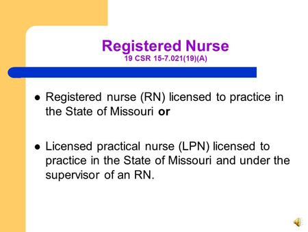Registered Nurse 19 CSR (19)(A)