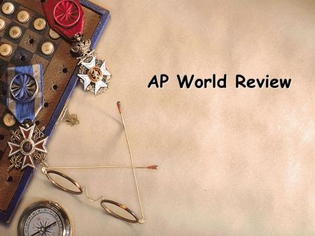 AP World Review.