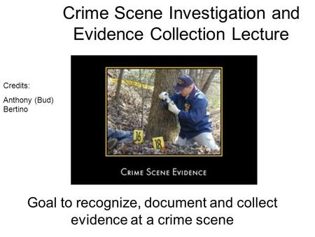 Homicide investigation collecting evidence