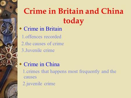 Crime in Britain and China today