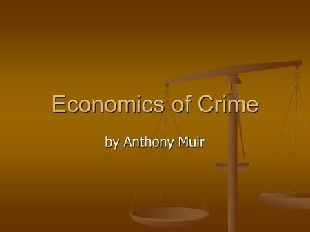 Economics of Crime by Anthony Muir. Crime Facts The FBI collects data from local police departments on seven index crimes. These are divided into: Personal.