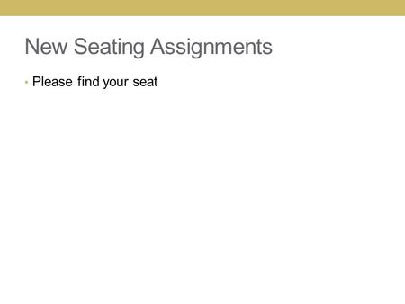 New Seating Assignments Please find your seat. Agenda: 2/13 Test next week: Crime Scene; Evidence; Labs;
