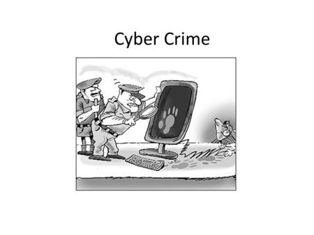 "Cyber Crime. What is Cyber? ""Cyber"" refers to imaginary space, which is created when the electronic devices communicate, like network of computers."