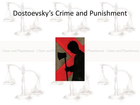 Dostoevsky's Crime and Punishment. Themes REASON IS LIMITED IN REACH AND SCOPE Irony Suffering Resurrection Discover of Existentialism Alienation of Roskolnikov.