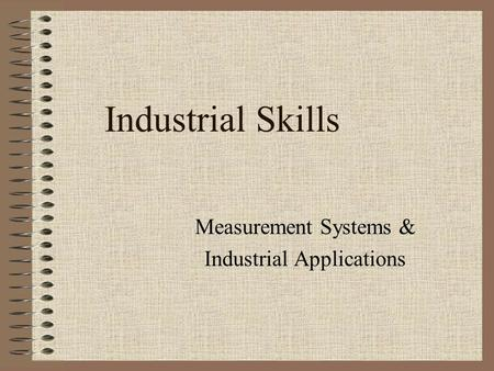 Measurement Systems & Industrial Applications
