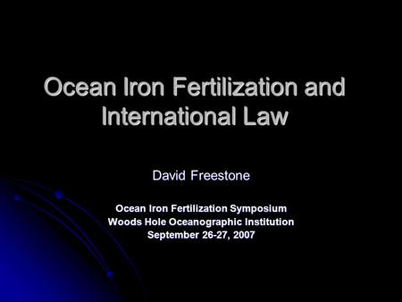 Ocean Iron Fertilization and International Law