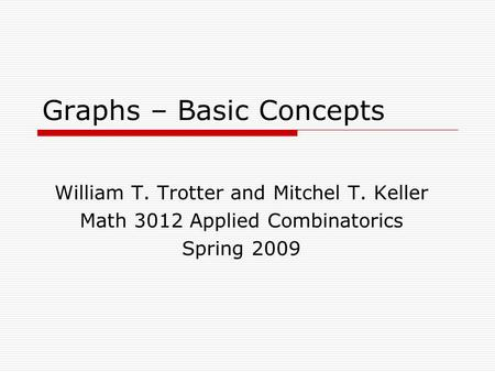 Graphs – Basic Concepts
