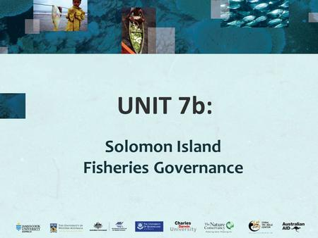 UNIT 7b: Solomon Island Fisheries Governance. 2 Solomons governance Activity 7b.1. Ask the class to write down what governance is and give examples of.