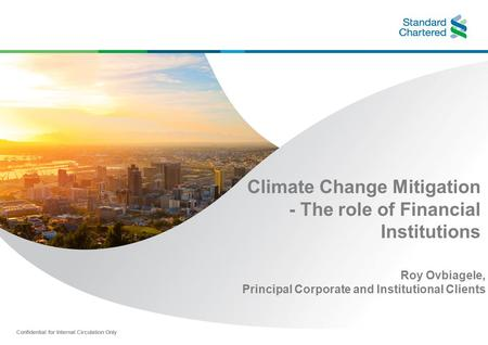 Climate Change Mitigation - The role of Financial Institutions
